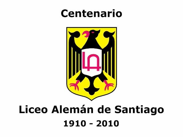 Historia Centenaria del Liceo Alemán de Santiago